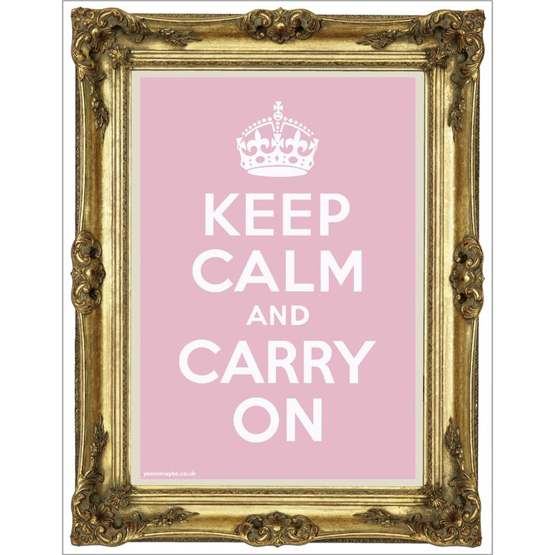 Front view of Keep Calm and Carry On Poster (Gold on Baby Pink)