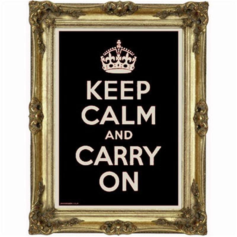 Front view of Keep Calm and Carry On Poster (Gold on Black)
