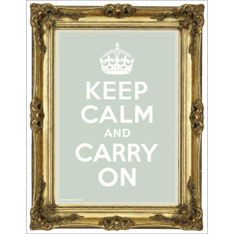 Front view of Keep Calm and Carry On Poster (Gold on Pale Green)
