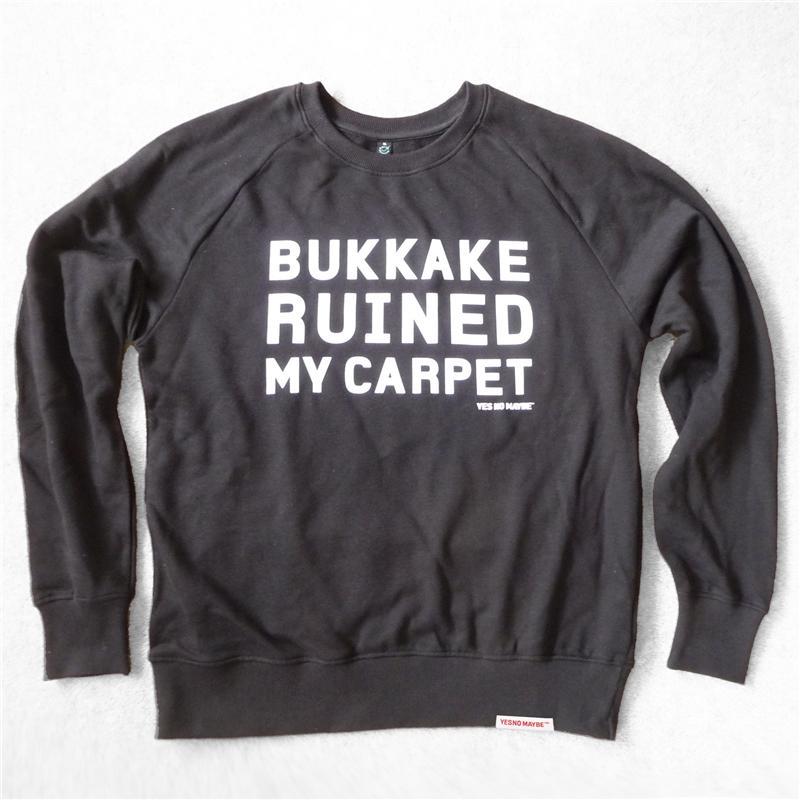 Front view of Bukkake Ruined My Carpet Men's Crew Sweat (White on Black)