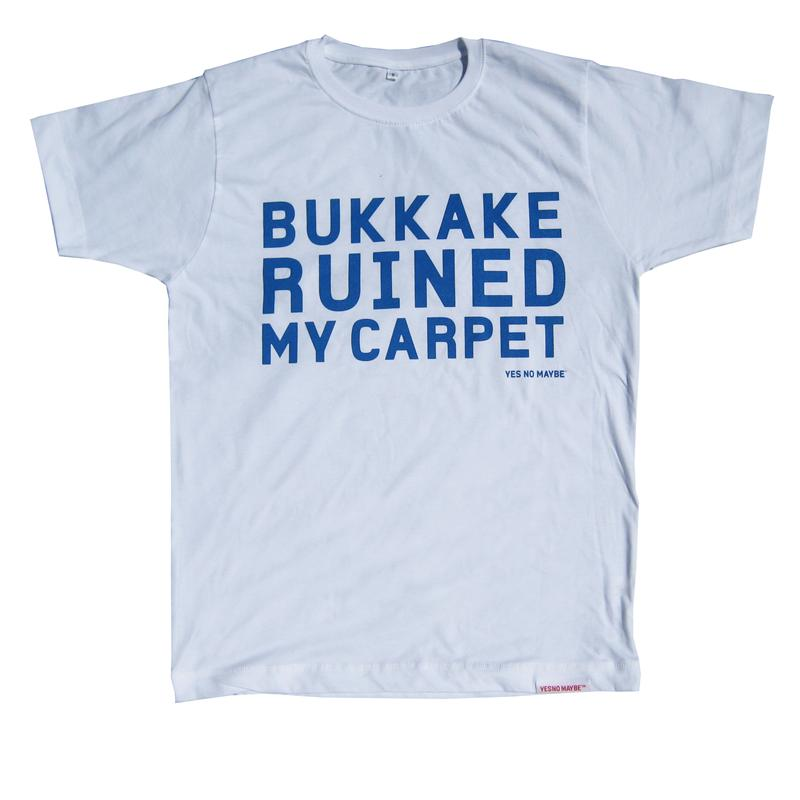 Front view of Bukkake Ruined My Carpet Men's T-Shirt (Blue on White)