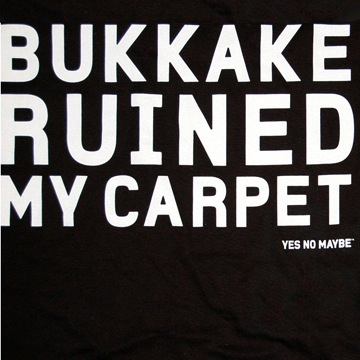 Back view of Bukkake Ruined My Carpet Men's T-Shirt (White on Black)