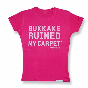 Front view of Bukkake Ruined My Carpet Women's Fitted T (White on Hot Pink)